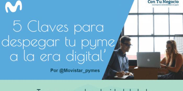 Cinco Claves para despegar tu Pyme a la Era Digital