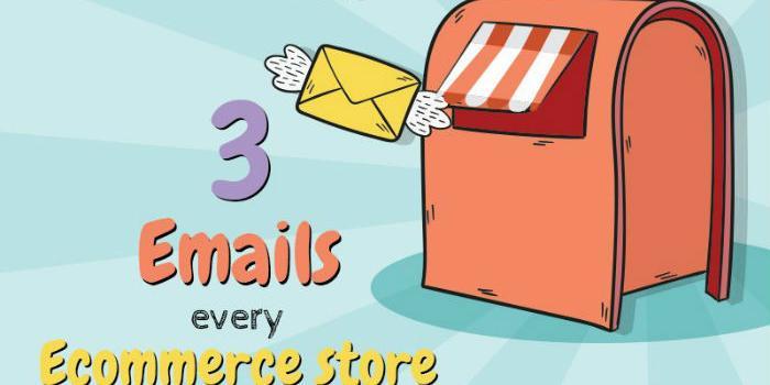 Tres emails que toda tienda virtual debería enviar a sus suscriptores