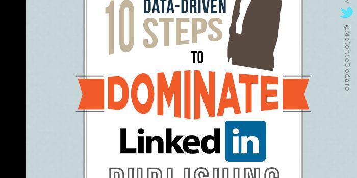 10 pasos para dominar las publicaciones en LinkedIn