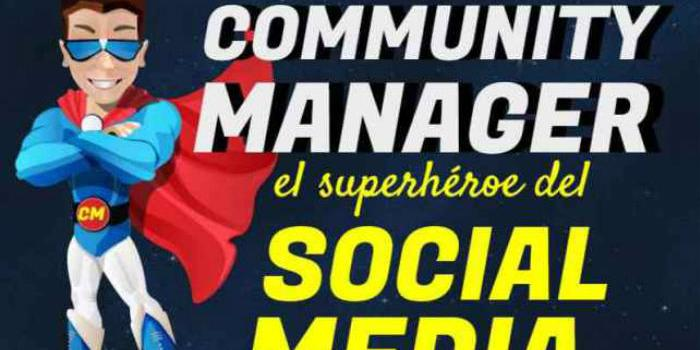 Community Manager el superhéroe del Social Media