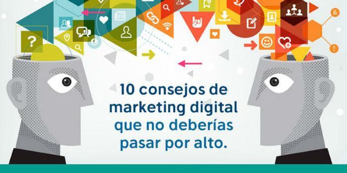 Diez Consejos de Marketing Digital que no deberías pasar por alto