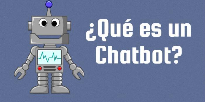 Qué es un Chatbot , características y ventajas