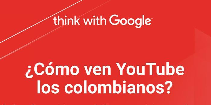 Así consumen YouTube los Colombianos