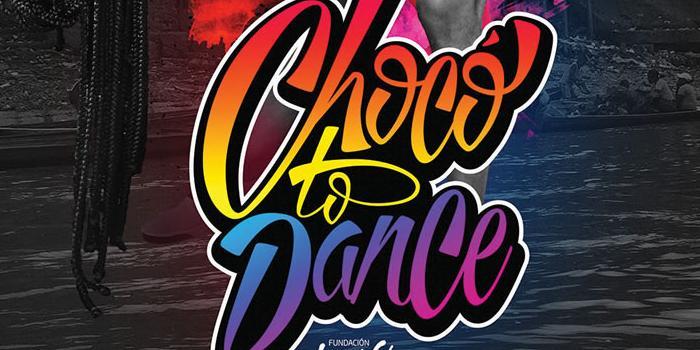 Chocó to dance, aprende a bailar mientras apoyas una buena causa